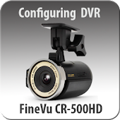 FineVu CR-500HD configuring