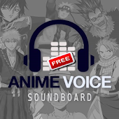 Anime Voice Soundboard Free