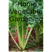 Home Vegetable Gardening-Book