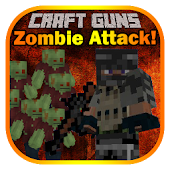 Craft Guns: Zombie Attack!