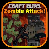 Craft Guns: Zombie Attack!