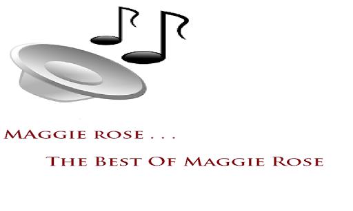 Maggie Rose Songs