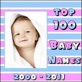 Top 100 baby Names 2000 - 2011