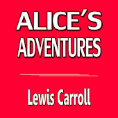 Alice in Wonderland -L Carroll