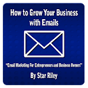 Grow Your Business With Emails
