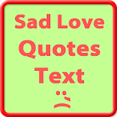Sad Love Quotes & Saying