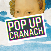 Pop Up Cranach