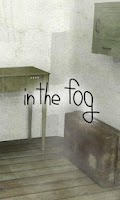 Screenshot of in the fog -霧の中の脱出-