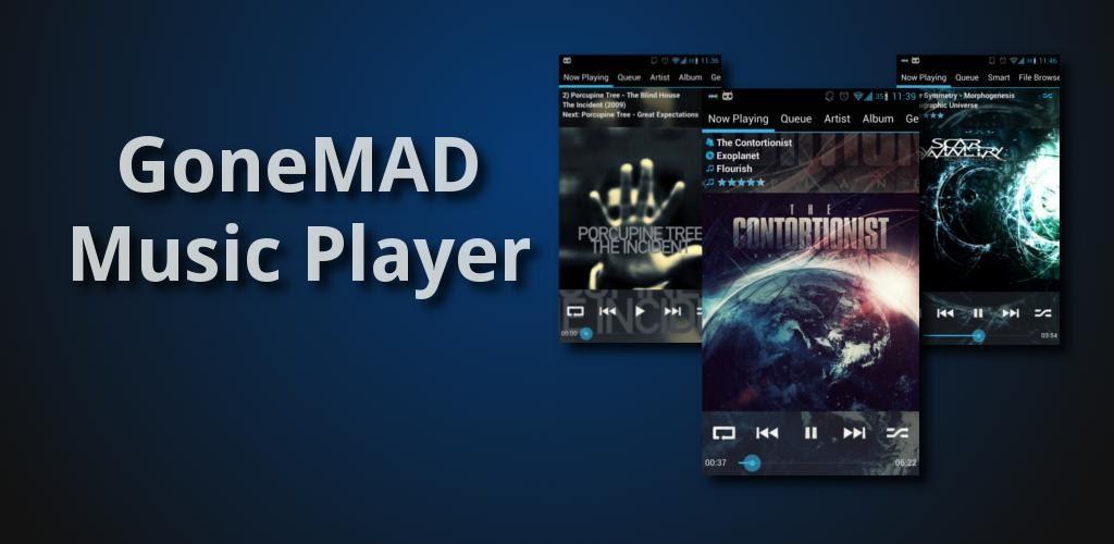 GONEMAD MUSIC PLAYER 4PDA APK СКАЧАТЬ БЕСПЛАТНО