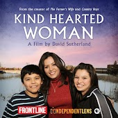 Kind Hearted Woman: A Film by David Sutherland