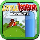 Little Robin! : Fly Home