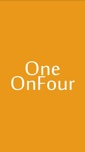 One On Four