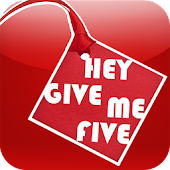 Hey Give Me Five