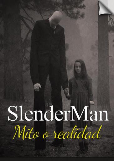 SLENDERMAN: Mito o realidad