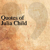Quotes of Julia Child