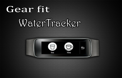 Gear Fit WaterTracker