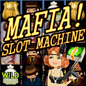Mafia! Slot Machine