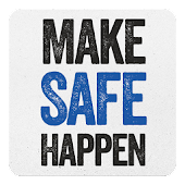 Make Safe Happen