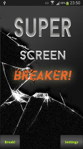 Break your screen
