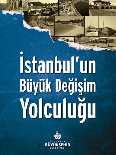 İBB Dün–Bugün İstanbul