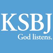 KSBJ – God listens.
