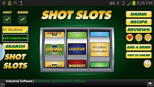 Shot Slots
