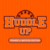 Huddle Up – Orange & Maroon