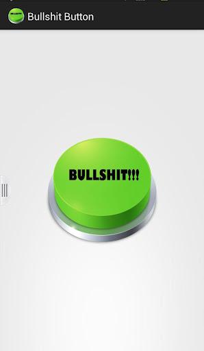 Bullshit Button