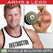 Muscle Building - Arms & Legs