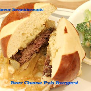Beer Cheese Pub Burgers!.