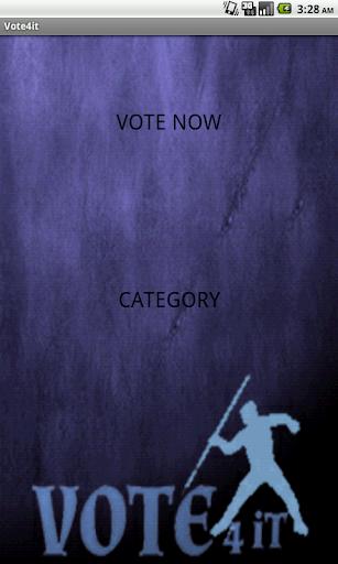 vote 4 it