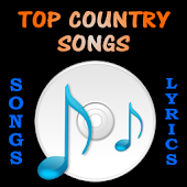 Top Country Songs and Lyrics