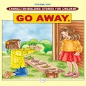 Stories for children- Go away