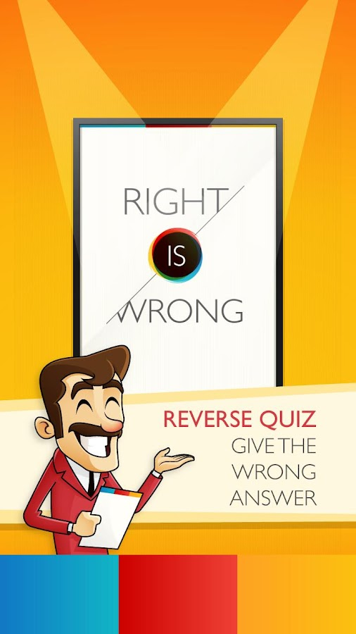 Reverse Quiz - Right is wrong - screenshot