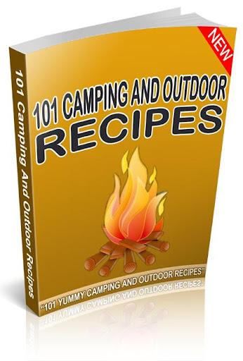 101 Camping Outdoor Recipes
