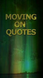 Moving on Quotes - screenshot thumbnail