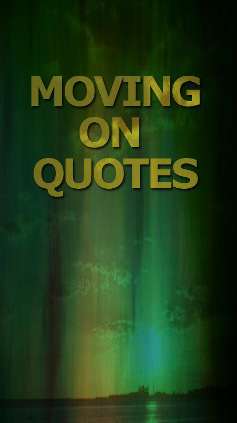 Moving on Quotes - screenshot