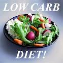 Low Carb Diet!