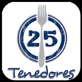 25 Tenedores