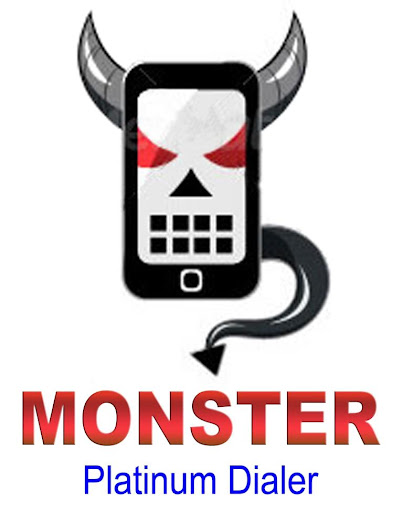 Platinum Dialer Monster