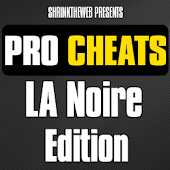 Pro Cheats - LA Noire Edition