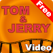 Tom and Jerry Videos