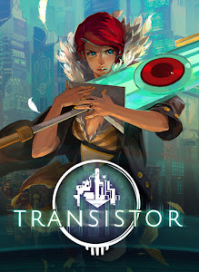 Supergiant Games Transistor
