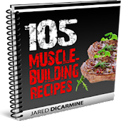 105 Muscle Building Recipes