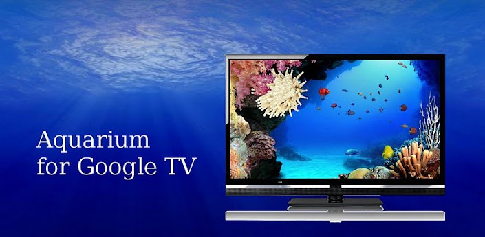 New Gtv App Aquarium For Google Tv Android Forums At
