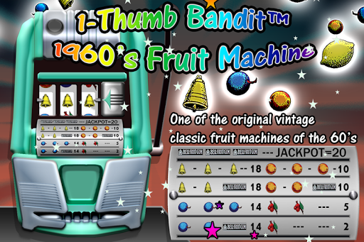 Thumb Bandit 60s Fruit Machine