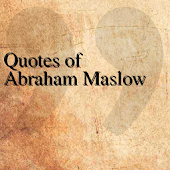 Quotes of Abraham Maslow