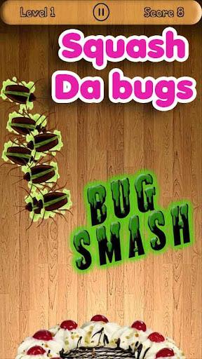 Bug Smash - Squash the Insect