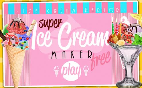 Super Ice Cream Maker FREE