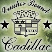 Crusher Bound Cadillac